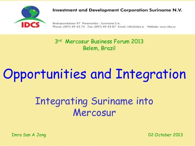 Opportunities and integration imro san_sept2013_mercosur