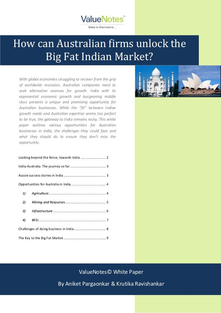 How can Australian firms unlock the      Big Fat Indian Market? With global economies struggling to recover from the grip ...