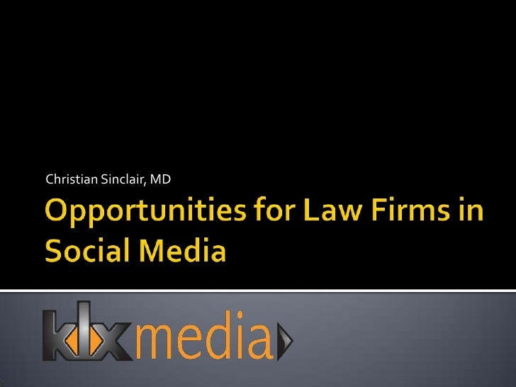 Opportunities For Law Firms In Social Media