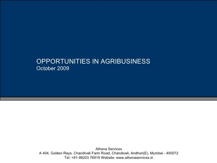 Opportunities In Agribusiness