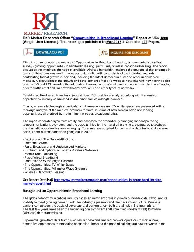 """RnR Market Research Offers """"Opportunities in Broadband Leasing"""" Report at US$ 4200(Single User License). The report got pu..."""
