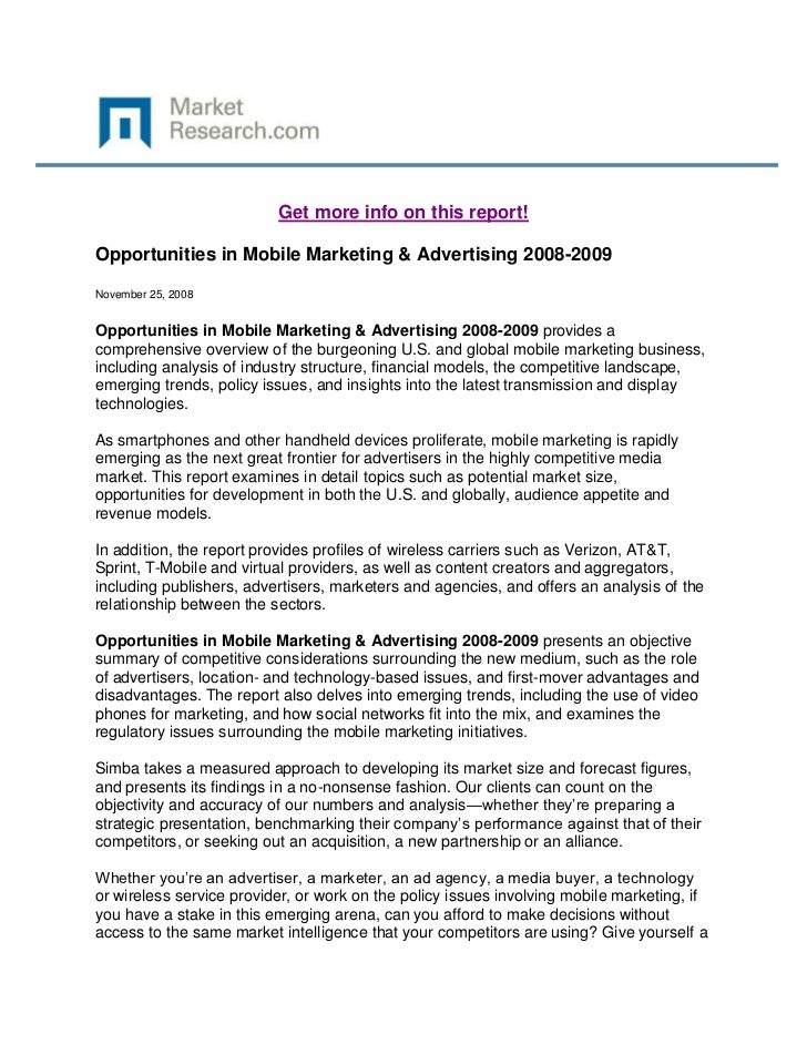 Get more info on this report!Opportunities in Mobile Marketing & Advertising 2008-2009November 25, 2008Opportunities in Mo...