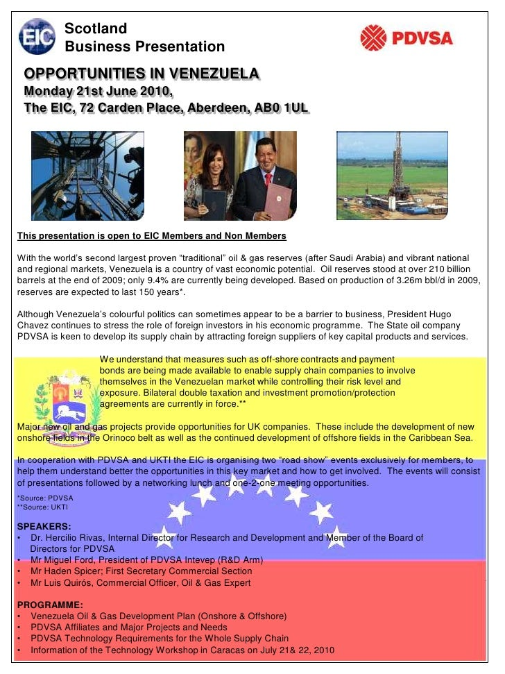 Scotland            Business Presentation  OPPORTUNITIES IN VENEZUELA  Monday 21st June 2010,  The EIC, 72 Carden Place, A...