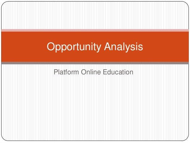 Opportunity Analysis Platform Online Education