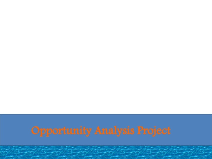 Opportunity analysis project