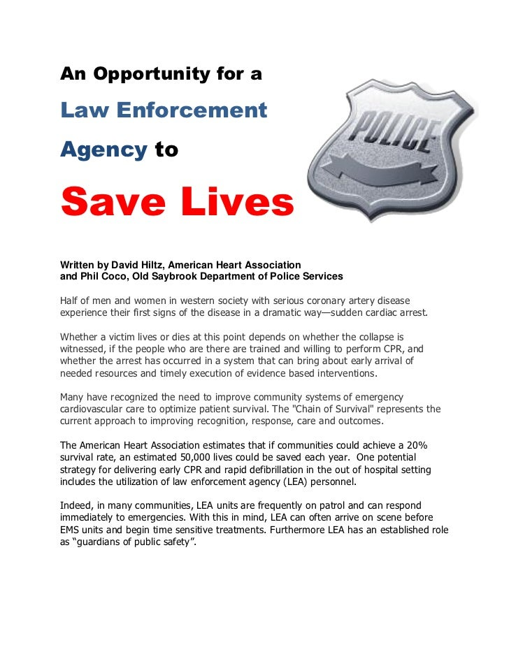 An Opportunity for aLaw EnforcementAgency toSave LivesWritten by David Hiltz, American Heart Associationand Phil Coco, Old...