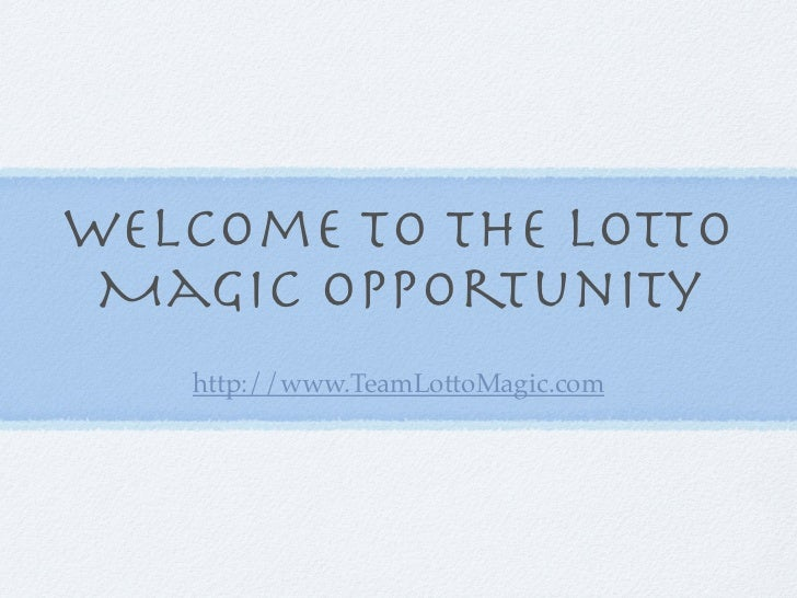 Lotto Magic Opportunity Presentation