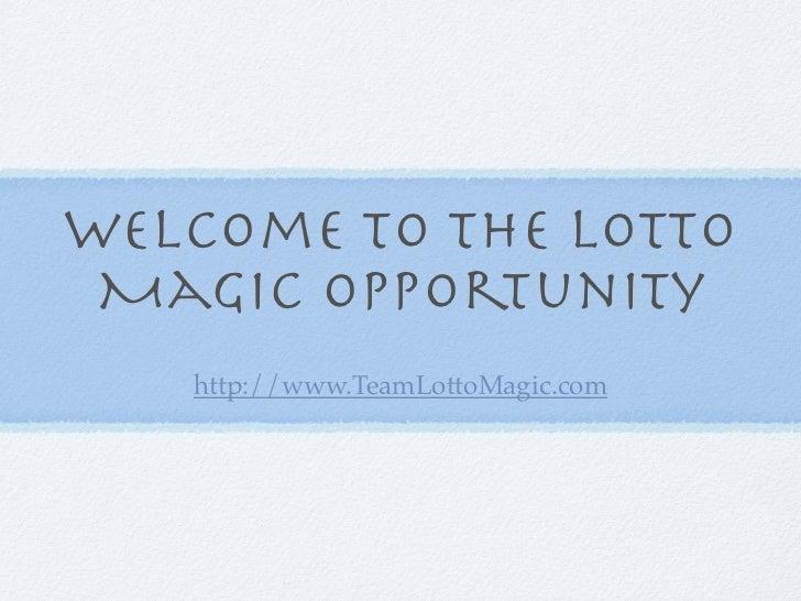 Lotto Magic Opportunity Presentation