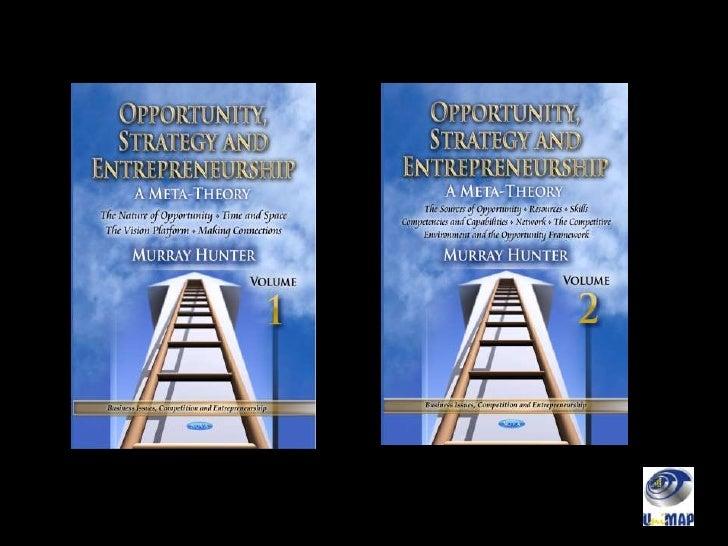 Opportunity, Strategy & Entrepreneurship: A Meta-Theory