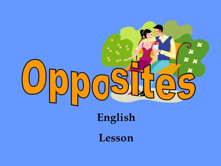 Opposites English Lesson