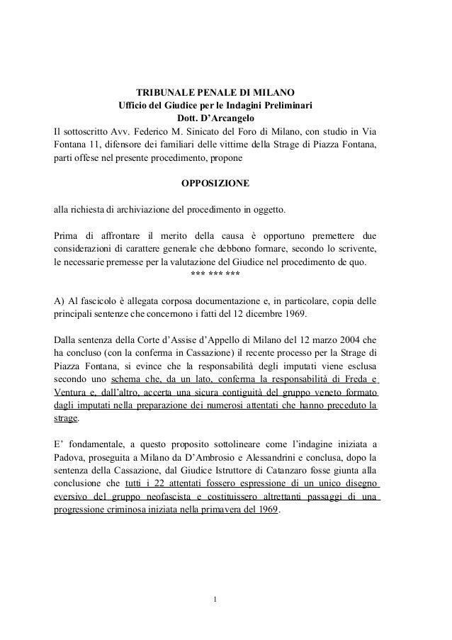 TRIBUNALE PENALE DI MILANO Ufficio del Giudice per le Indagini Preliminari Dott. D'Arcangelo Il sottoscritto Avv. Federico...