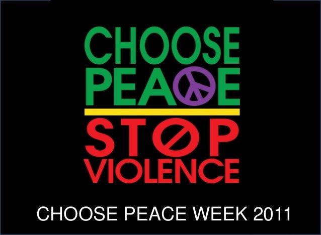 CHOOSE PEACE WEEK 2011