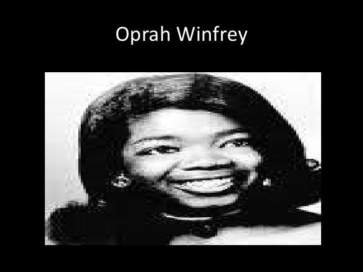 Oprah Winfrey<br />