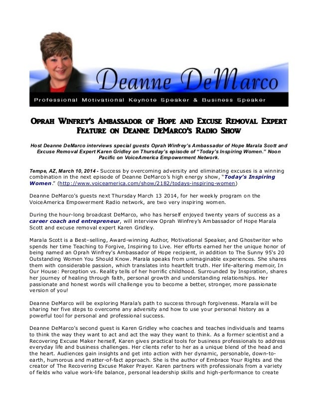 Oprah Winfrey's Ambassador of Hope and Excuse Removal Expert Feature on Deanne DeMarco's Radio Show Host Deanne DeMarco in...