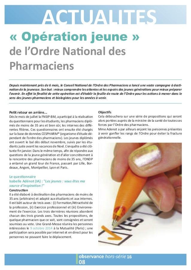 ACTUALITES Depuis maintenant près de 6 mois, le Conseil Na2onal de l'Ordre des Pharmaciens a lancé une vaste campagne à de...