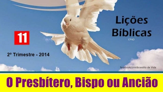 O presbítero, bispo  ou ancião