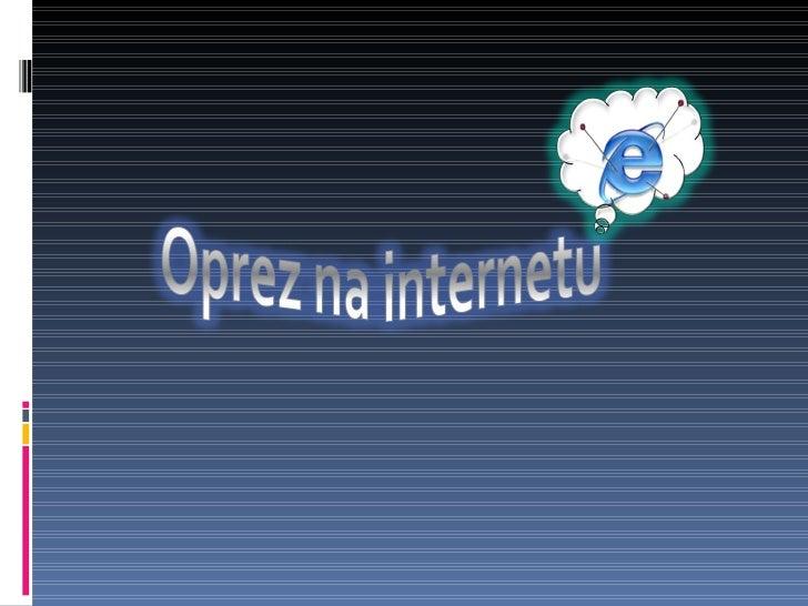 Oprez na internetu