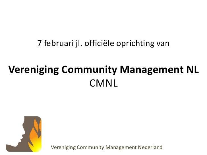 Oprichting Vereniging Community Management NL  15 Maart 2011