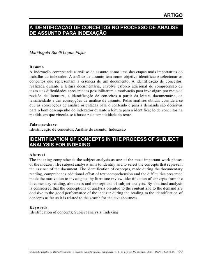 ARTIGOA IDENTIFICAÇÃO DE CONCEITOS NO PROCESSO DE ANÁLISEDE ASSUNTO PARA INDEXAÇÃOMariângela Spotti Lopes FujitaResumoA in...