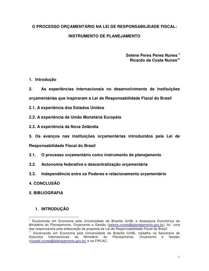 O PROCESSO ORÇAMENTÁRIO NA LEI DE RESPONSABILIDADE FISCAL:                           INSTRUMENTO DE PLANEJAMENTO          ...