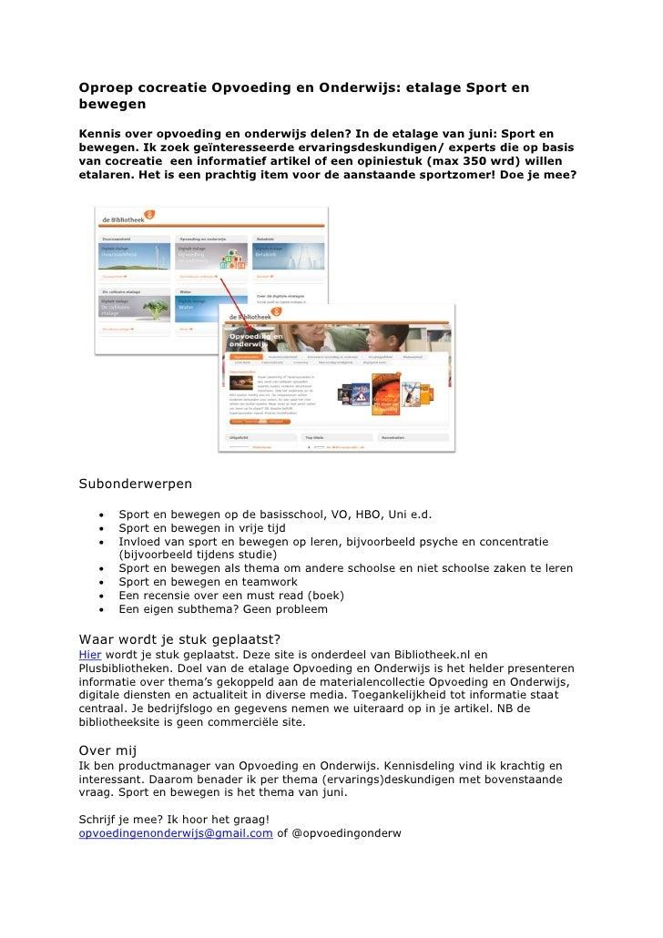 Oproep cocreatie Opvoeding en Onderwijs: etalage Sport enbewegenKennis over opvoeding en onderwijs delen? In de etalage va...