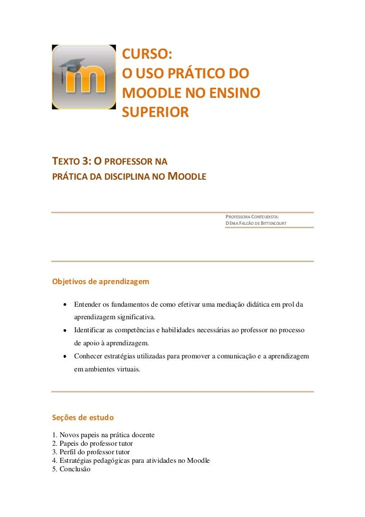 CURSO:                       O USO PRÁTICO DO                       MOODLE NO ENSINO                       SUPERIORTEXTO 3...