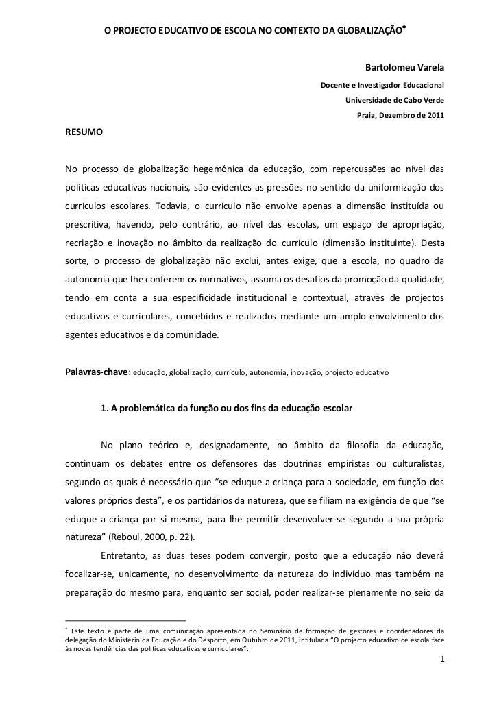 O PROJECTO EDUCATIVO DE ESCOLA NO CONTEXTO DA GLOBALIZAÇÃO                                                               ...