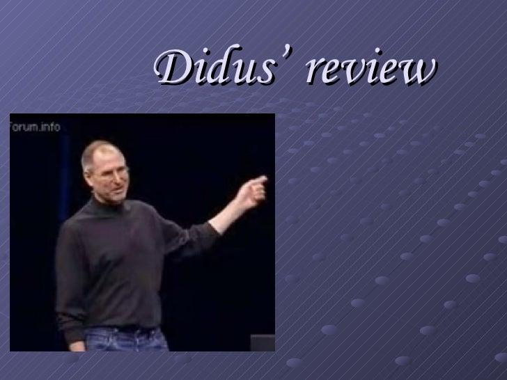 Didus'   review