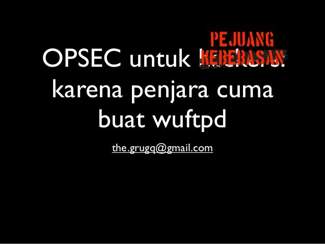 OPSEC for hackers (bahasa indonesia)