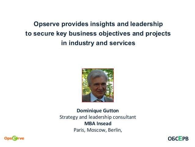 Opserve provides insights and leadership to secure key business objectives and projects in industry and services ОБСЕРВ Do...