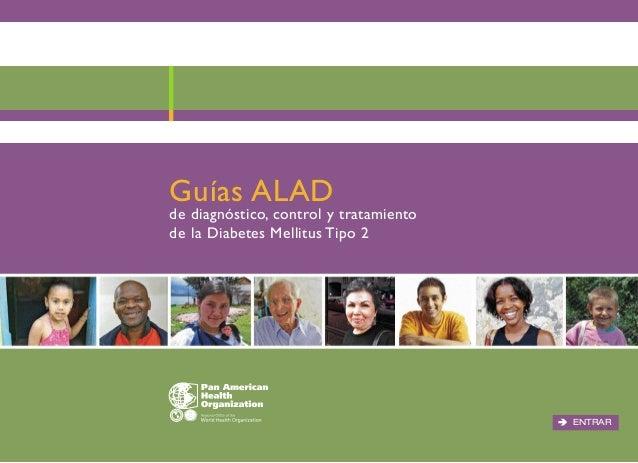 Guías ALAD  de diagnóstico, control y tratamiento de la Diabetes Mellitus Tipo 2  ENTRAR