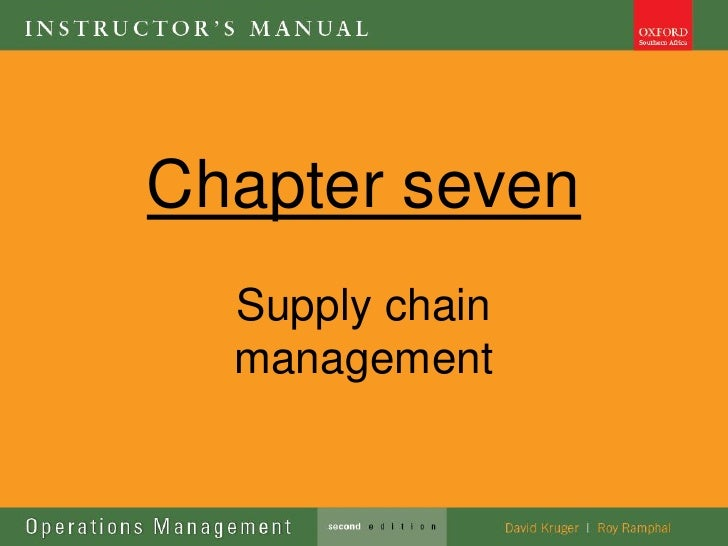 Ops management lecture 7 supply chain management