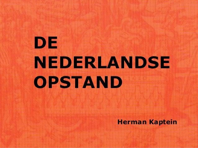 DENEDERLANDSEOPSTAND      Herman Kaptein