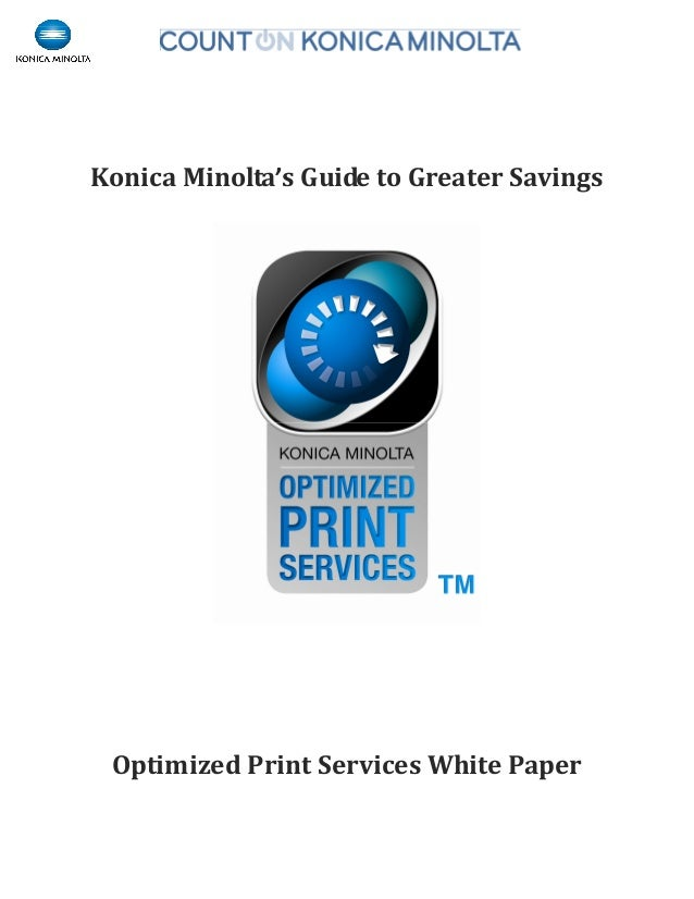 Optimize Print Services White Paper - A Guide to Greater Savings