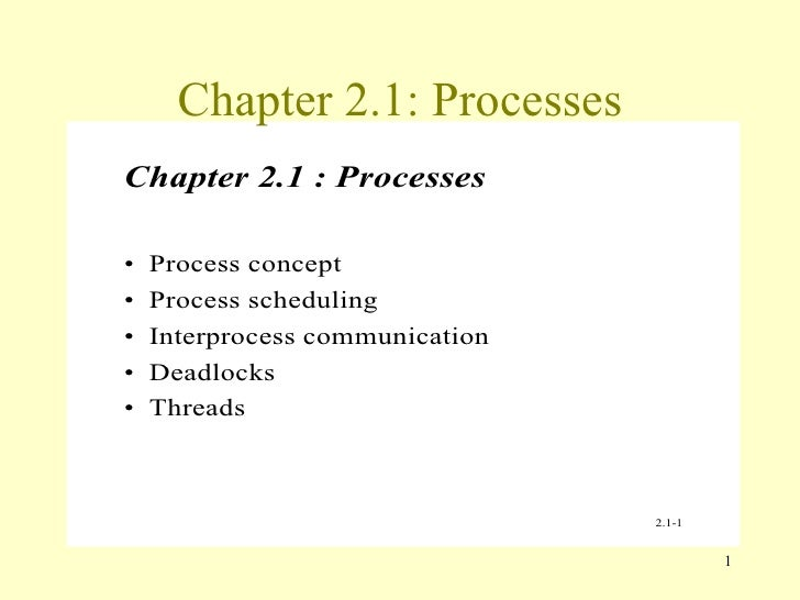 Chapter 2.1: Processes