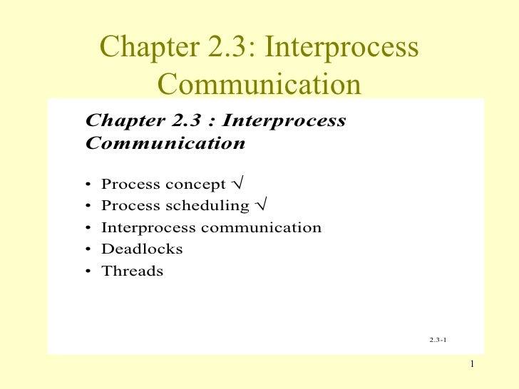 Chapter 2.3: Interprocess Communication