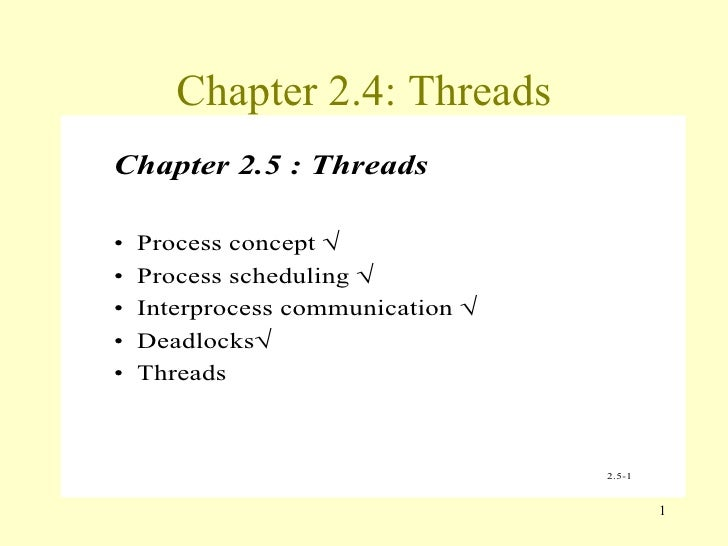 Chapter 2.4: Threads