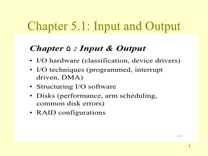 Chapter 5.1: Input and Output
