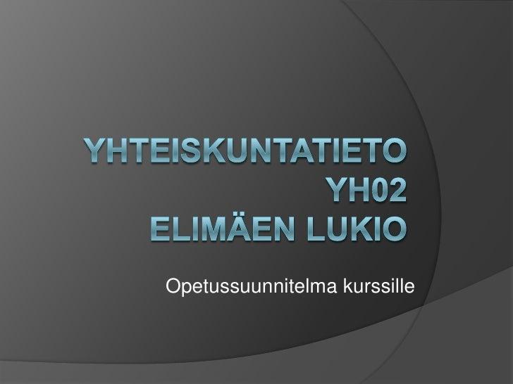 OPS TALOUSTIETO - ELIMÄEN LUKIO