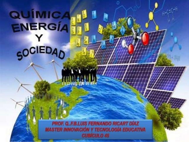 TEMA DURACIÓN CONTENIDO PRODUCTOS Unidad 1 Energía y Civilización 4 SEMANAS • Papel de la energía en la civilización • Def...