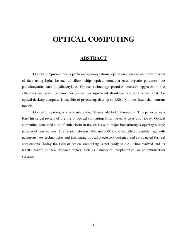 OPTICAL COMPUTING                                       ABSTRACT       Optical computing means performing computations, op...