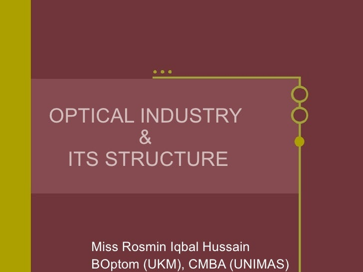 Optical industry & its structure