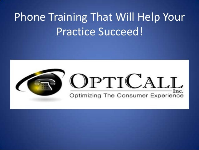 Phone Training That Will Help YourPractice Succeed!