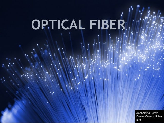 Optical Fiber_DaniC_JoelA