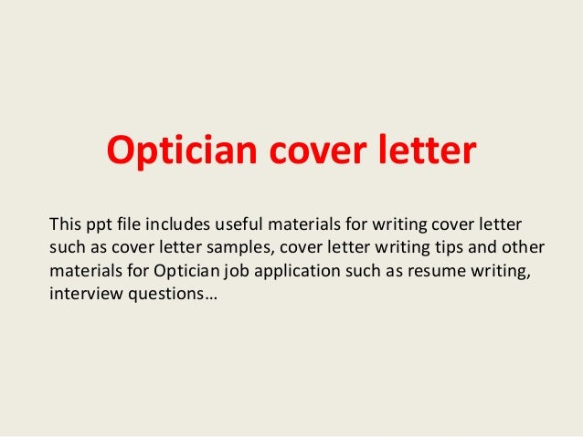 cover letter for optical assistant - optician cover letter