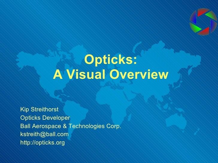 Opticks: Overview Of An Open-Souce ELT