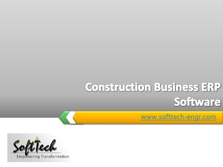www.softtech-engr.com<br />Construction Business ERP Software<br />