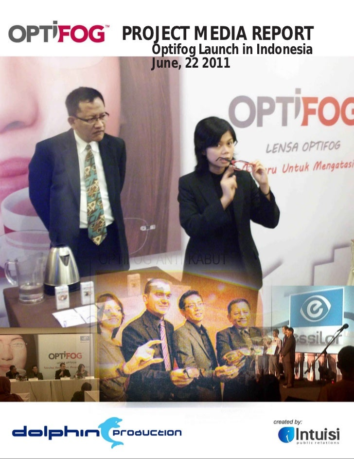 PROJECT MEDIA REPORT   Optifog Launch in Indonesia   June, 22 2011