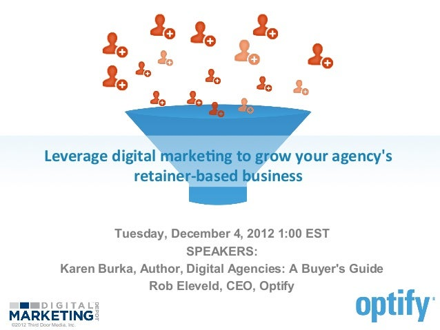Webinar: Leverage Digital Marketing to Grow your Agency's Retainer-Based Business