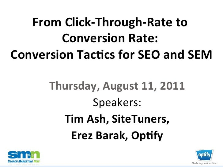 From	  Click-­‐Through-­‐Rate	  to	            Conversion	  Rate:	     	    Conversion	  Tac8cs	  for	  SEO	  and	  SEM	  ...